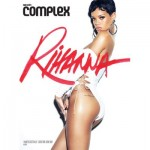 Rihanna is Featured on 7 Magazine Covers for Complex