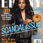 Cover Catch-ups: Rihanna on Rollingstone, and Kerry Washington in Ebony